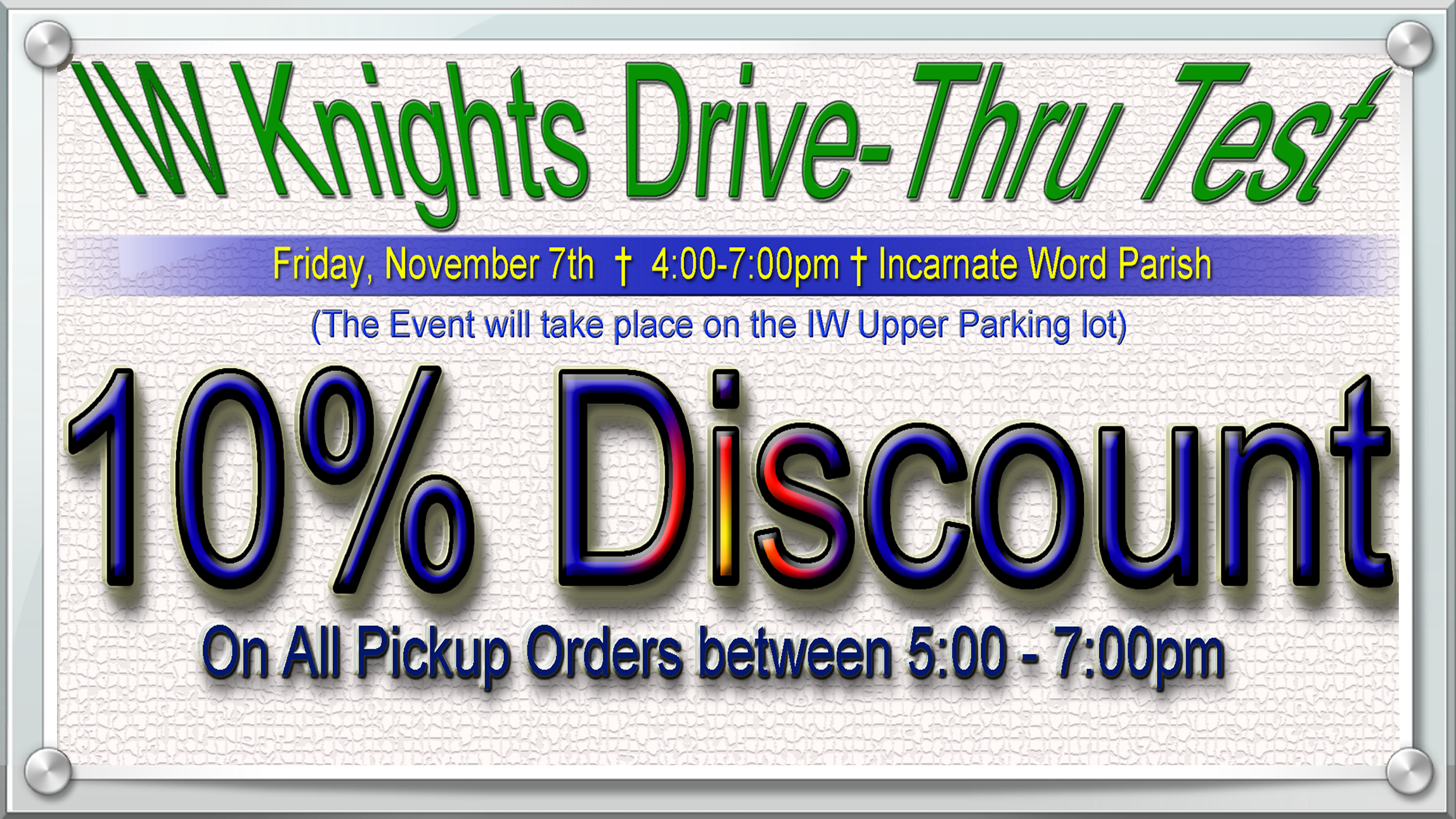 IWknights Drive-Thru Test Flyer - 10% Discount Image